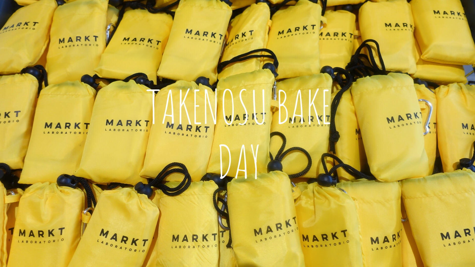 TAKENOSU BAKE マルクと